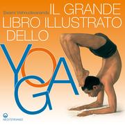 Il Grande Libro Illustrato dello Yoga