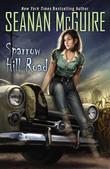 Seanan McGuire - Sparrow Hill Road