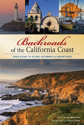 Backroads of the California Coast: Your Guide to Scenic Getaways & Adventures