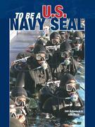 To Be a U. S. Navy Seal