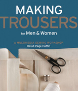 Making Trousers for Men & Women: A Multimedia Sewing Workshop