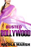 Busted in Bollywood (Entangled Select)