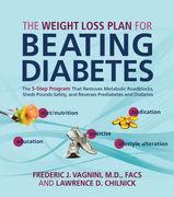 The Weight Loss Plan for Beating Diabetes: The 5-Step Program That Removes Metabolic Roadblocks, Sheds Pounds Safely, and Reverses Prediabetes