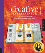 The Creative Entrepreneur: A DIY Visual Guidebook for Making Business Ideas Real