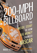 The 200-MPH Billboard: The Inside Story of How Big Money Changed NASCAR
