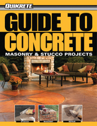 Guide to Concrete: Masonry & Stucco Projects