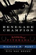 Renegade Champion: The Unlikely Rise of Fitzrada