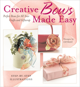 Creative Bows Made Easy