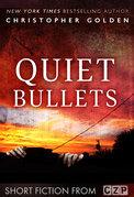 Quiet Bullets
