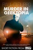 Murder in Geektopia