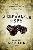 The Sleepwalker and the Spy
