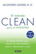 Alejandro Junger - El método CLEAN para el intestino
