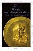 Olimpia, madre di Alessandro Magno