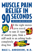 Muscle Pain Relief in 90 Seconds: The Fold and Hold Method