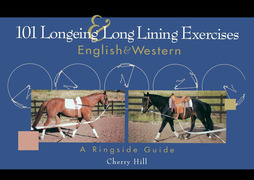 101 Longeing and Long Lining Exercises: English & Western