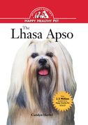The Lhasa Apso: An Owner's Guide to a Happy Healthy Pet