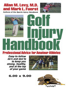 Golf Injury Handbook: Professional Advice for Amateur Athletes