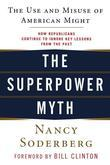 The Superpower Myth: The Use and Misuse of American Might