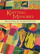 Knitting Memories: Reflections on the Knitter's Life