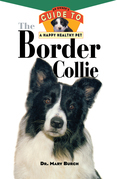 The Border Collie: An Owner's Guide to a Happy Healthy Pet