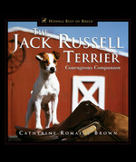 The Jack Russell Terrier: Courageous Companion