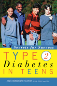 Type 2 Diabetes in Teens: Secrets for Success