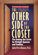 The Other Side of the Closet: The Coming-Out Crisis for Straight Spouses and Families