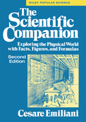 The Scientific Companion: Exploring the Physical World with Facts, Figures, and Formulas
