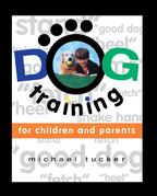Dog Training for Children & Parents