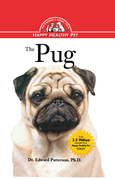 The Pug: An Owner's Guide to a Happy Healthy Pet