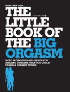 The Little Book of the Big Orgasm