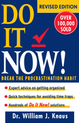 Do It Now!: Break the Procrastination Habit