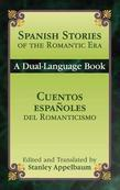 Spanish Stories of the Romantic Era /Cuentos españoles del Romanticismo: A Dual-Language Book