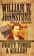 Forty Times a Killer: A Novel of John Wesley Hardin