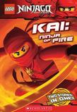 LEGO Ninjago Chapter Book: Kai, Ninja of Fire: Ninja of Fire