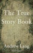 The True Story Book