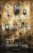 Oxford: City and University