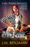 Carl Weber Presents Ride or Die Chick 1: The Story of Treacherous and Teflon
