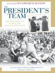 The President's Team