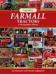 Legendary Farmall Tractors: A Photographic History