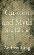 Custom and Myth: New Edition
