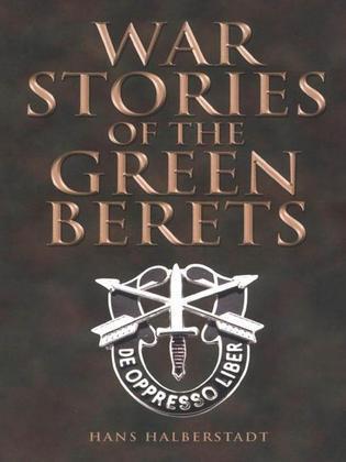 War Stories of the Green Berets