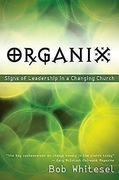 Organix: Signs of Leadership in a Changing Church