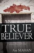 True Believer: Character, Duty, and Privileges