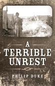 A Terrible Unrest