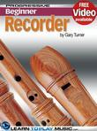 Recorder Lessons for Beginners: Teach Yourself How to Play the Recorder (Free Video Available)