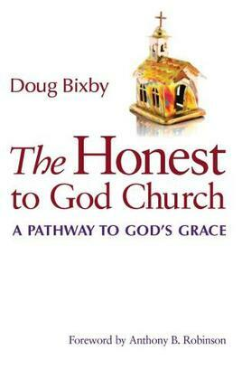 The Honest to God Church: A Pathway to God's Grace