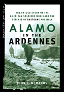 Alamo in the Ardennes: The Untold Story of the American Soldiers Who Made the Defense of Bastogne Possible