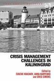 Crisis Management Challenges in Kaliningrad