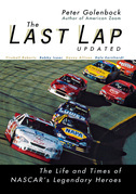 The Last Lap: The Life and Times of NASCAR's Legendary Heroes